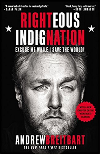 Righteous Indignation : Excuse Me While I Save the World! by Andrew Breitbart - Paperback