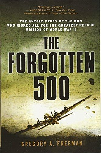 The Forgotten 500 by Gregory A. Freeman - Paperback