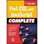 Perl, CGI, and JavaScript Complete Edition - Softcover Reference