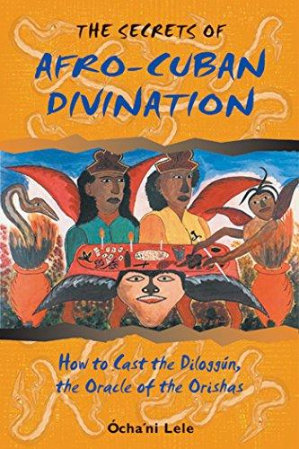 The Secrets of Afro-Cuban Divination by Ócha'ni Lele - Paperback