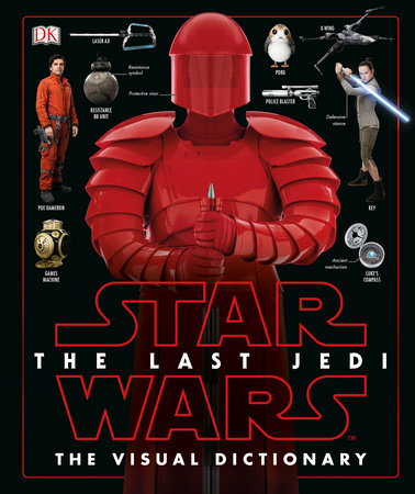 Star Wars The Last Jedi The Visual Dictionary from DK Publishing - Hardcover