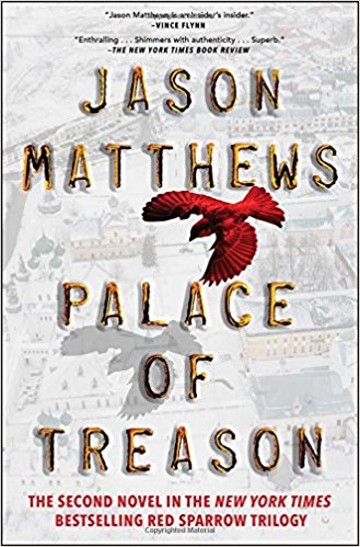 Palace of Treason : A Novel by Jason Matthews - Paperback