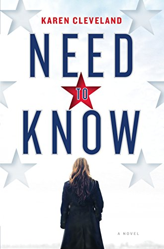 Need to Know : A Novel by Karen Cleveland - Hardcover