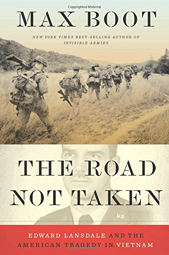 The Road Not Taken : The American Tragedy in Vietnam by Max Boot - Hardcover