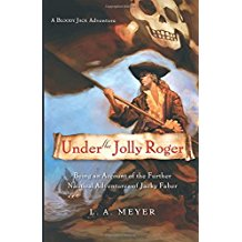Under the Jolly Roger by L.A. Meyer - Paperback