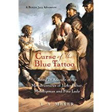 Curse of the Blue Tattoo (Bloody Jack Adventures) by L.A. Meyer - Paperback