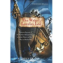 The Wake of the Lorelei Lee (Bloody Jack Adventures) by L.A. Meyer - Paperback