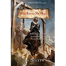 Wild Rover No More (Bloody Jack Adventures) by L.A. Meyer - Paperback