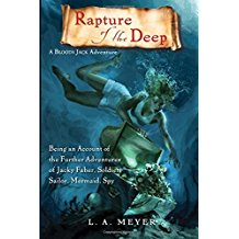 Rapture of the Deep (Bloody Jack Adventures) by L.A. Meyer - Paperback