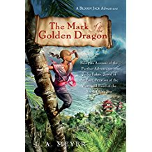 The Mark of the Golden Dragon by L.A. Meyer - Paperback