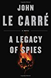 A Legacy of Spies by John Le Carre - Hardcover
