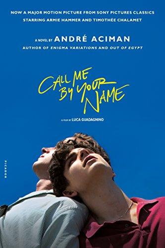 Call Me by Your Name : A Novel by André Aciman - Paperback