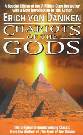 Chariots of the Gods : Unsolved Mysteries of the Past by Erich von Däniken - Paperback