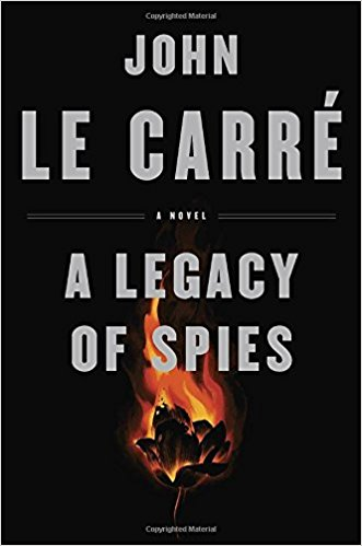 A Legacy of Spies : A Novel in Hardcover by John le Carré