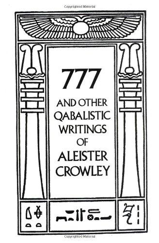 777 And Other Qabalistic Writings of Aleister Crowley: Including Gematria & Sepher Sephiroth - Paperback