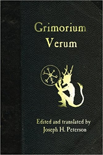 Grimorium Verum edited and translated by Joseph H. Peterson - Paperback