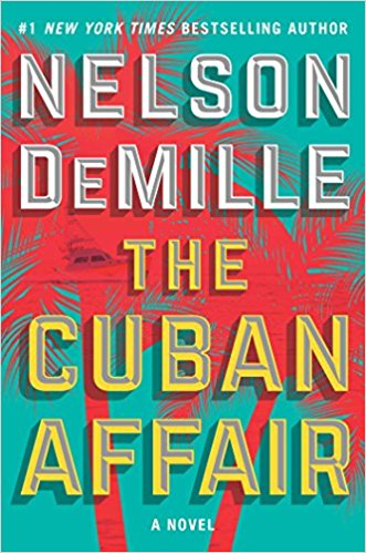 The Cuban Affair : A Novel in Hardcover by Nelson DeMille