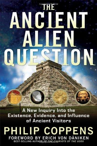 The Ancient Alien Question by Philip Coppens - Paperback