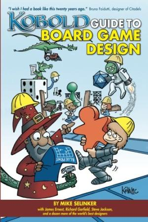 Kobold Guide to Board Game Design by Mike Selinker - Paperback
