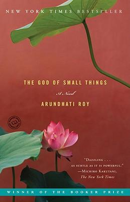 The God of Small Things : A Novel by Arundhati Roy - Paperback