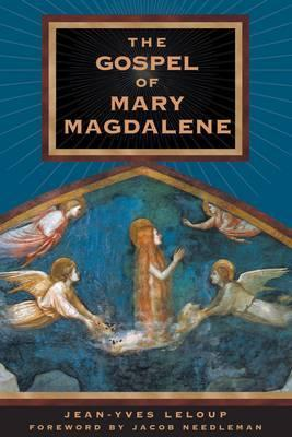 The Gospel of Mary Magdalene by Jean-Yves Leloup - Paperback Scriptures