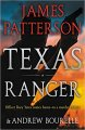 Texas Ranger by James Patterson and Andrew Bourelle - Hardcover