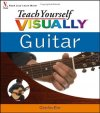 Teach Yourself Visually Guitar by Charles Kim - Paperback Illustrated