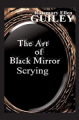 The Art of Black Mirror Scrying by Rosemary Ellen Guiley - Paperback