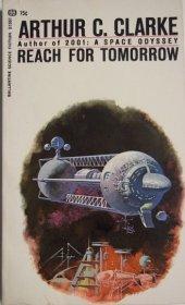 Reach for Tomorrow : Stories by Arthur C. Clarke - Paperback USED Sci Fi RARE 1971