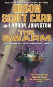The Swarm by Orson Scott Card and Aaron Johnston - Paperback