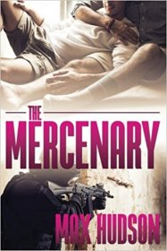 The Mercenary by Max Hudson - Paperback for Mature Audiences Only