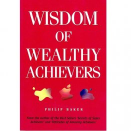 Wisdom of Wealthy Achievers by Philip Baker - Paperback Nonfiction