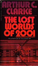 The Lost Worlds of 2001 by Arthur C. Clarke - USED Paperback VINTAGE 1972