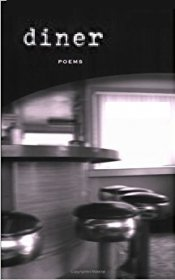 Diner : A Journal of Poetry Spring/Summer 2005 - Periodicals Back Issue