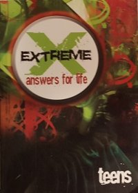 Extreme Answers for Life : Teens - Paperback Christian Advice