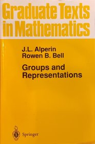 Groups and Representations Graduate Texts in Mathematics Springer PAPERBACK Alperin and Bell, authors