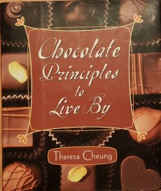 Chocolate Principles to Live By by Theresa Cheung - Hardcover Gift Book