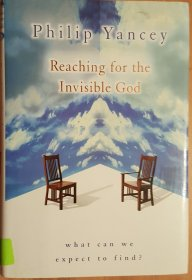 Reaching for the Invisible God by Philip Yancey - Hardcover USED Nonfiction