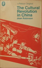 The Cultural Revolution in China by Joan Robinson - Paperback VINTAGE 1972