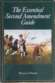 The Essential Second Amendment Guide by Wayne LaPierre - Paperback USED