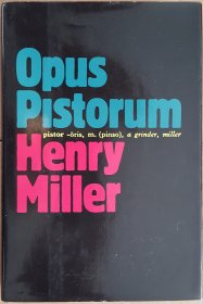 Opus Pistorum by Henry Miller - Hardcover FIRST EDITION