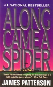 Along Came a Spider by James Patterson - Paperback