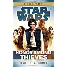 Star Wars Legends : Honor Among Thieves by James S.A. Corey - Paperback