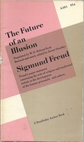The Future of an Illusion by Sigmund Freud - Paperback USED Classics
