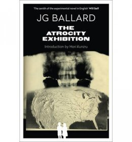 The Atrocity Exhibition (Flamingo Modern Classics) by J. G. Ballard - Paperback