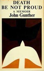 Death Be Not Proud by John Gunther - Paperback USED Classics