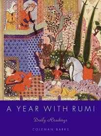 A Year with Rumi : Daily Readings edited by Coleman Barks - Hardcover - A Sufi Devotional