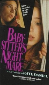 Baby-Sitter's Nightmare by Kate Daniel - Paperback USED