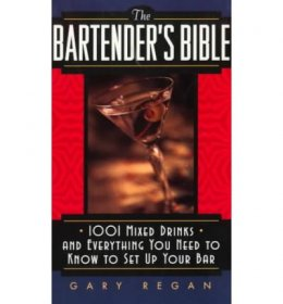 The Bartender's Bible by Gary Regan - Paperback USED