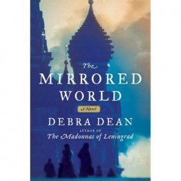 The Mirrored World by Debra Dean - Hardcover Fiction